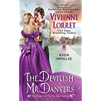 The Devilish Mr. Danvers: The Rakes of Fallow Hall Series (English Edition)