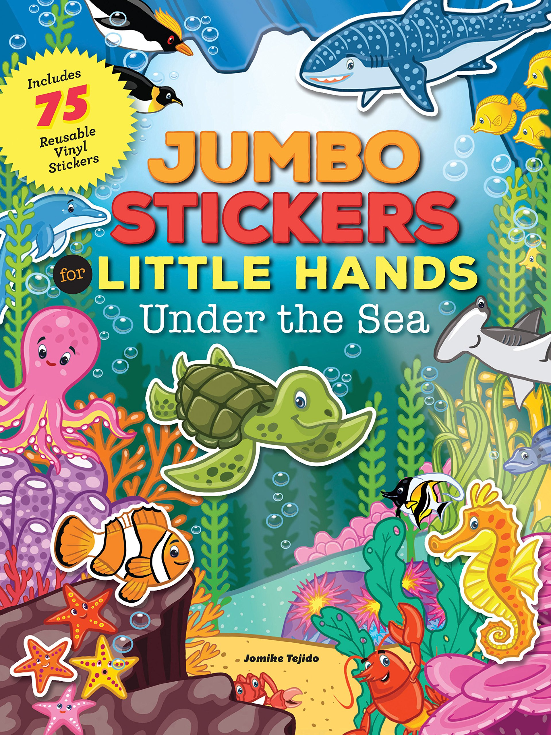 Download Jumbo Stickers for Little Hands: Under the Sea: Includes 75 Stickers ebook