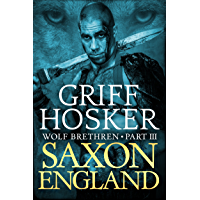 Saxon England (Wolf Brethren Book 3) (English Edition)