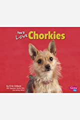 You'll Love Chorkies (Favorite Designer Dogs) Kindle Edition