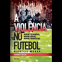 Violência no futebol - 2 edição