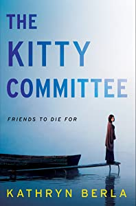 The Kitty Committee: A Novel of Suspense