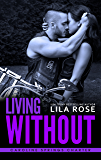 Living Without (Hawks MC: Caroline Springs Charter Book 4)