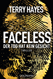 Faceless: Der Tod hat kein Gesicht - Thriller (German Edition)