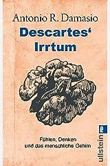 Descartes' Irrtum: Fühlen, Denken und das menschliche Gehirn (German Edition) Kindle Edition