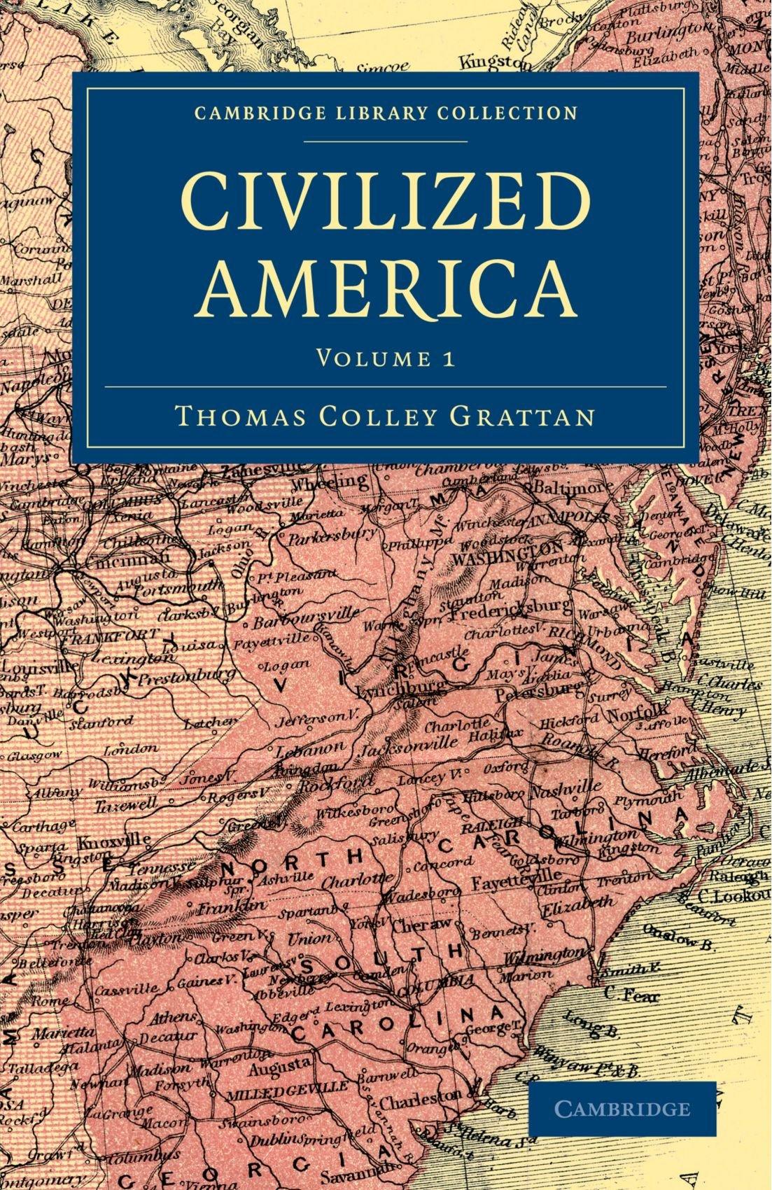 Download Civilized America (Cambridge Library Collection - North American History) pdf epub
