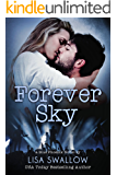 Forever Sky : A British Rock Star Romance (Blue Phoenix Book 6)