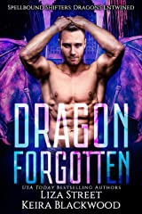 Dragon Forgotten: A Spellbound Shifters: Dragons Entwined Prequel Kindle Edition