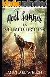 Next Summer in Girouette (Adventures in Girouette Book 2)