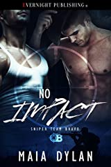 No Impact (Sniper Team Bravo Book 2) Kindle Edition