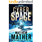 CyberSpace: A CyberStorm Novel (Cyber Series Book 1)