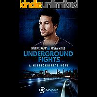 Underground Fights: A Millionaire's Hope (Underground Fights Serie 3)