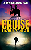 Cruise (A Rory Mack Steele Novel Book 10)