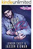 Our Last Road (A St. Skin Novel): a new adult second chance romance novel
