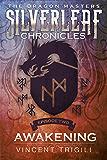 Awakening (The Dragon Masters Season One Book 2)