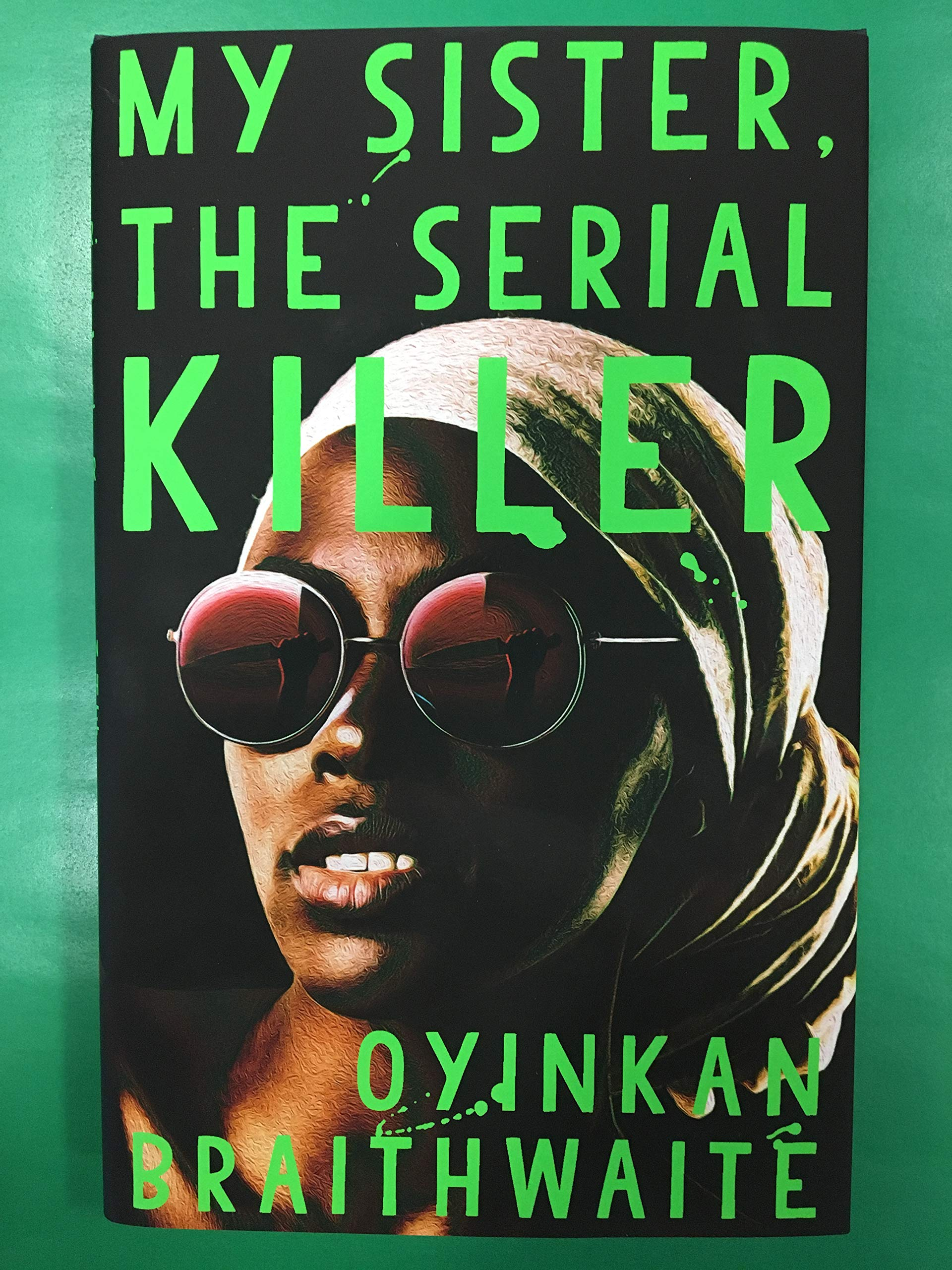 My Sister, the Serial Killer: Longlisted for the Booker