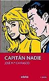 CAPITÁN NADIE (PERISCOPIO)