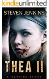 Thea II: A Vampire Story