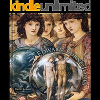 Edward Burne-Jones: 255 Pre-Raphaelite Paintings and Illustrations