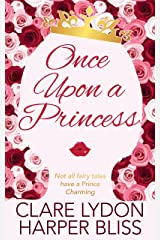 Once Upon a Princess: A Lesbian Royal Romance Kindle Edition
