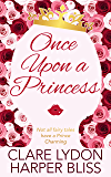 Once Upon a Princess: A Lesbian Royal Romance (English Edition)