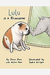 Lulu is a Rhinoceros Kindle Edition