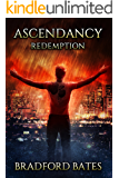 Ascendancy Redemption (Ascendancy Legacy Book 6)