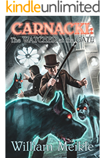 Carnacki: The Watcher at the Gate
