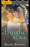 Breathe Again  (The Breathe Series Book 3)