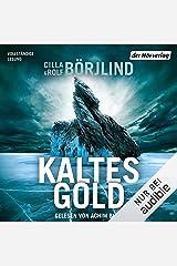 Kaltes Gold: Olivia Rönning & Tom Stilton 6 Audible Audiobook