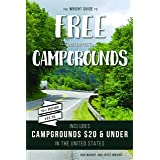 The Wright Guide to Free and Low-cost Campgrounds: Includes Campgrounds $20 and Under in the United States (Don Wright's Guid