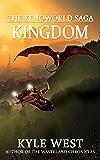 Kingdom (The Xenoworld Saga Book 5)