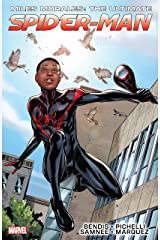 Miles Morales: Ultimate Spider-Man Ultimate Collection Vol. 1: Ultimate Spider-Man Ultimate Collection Book 1 Kindle Edition