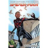 Miles Morales: Ultimate Spider-Man Ultimate Collection Vol. 1: Ultimate Spider-Man Ultimate Collection Book 1