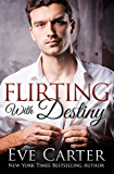 Flirting With Destiny: Aedyn Book 1
