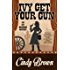 Ivy Get Your Gun (An Ivy Meadows Mystery Book 4)