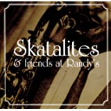 Skatalites & Friends at Randy's
