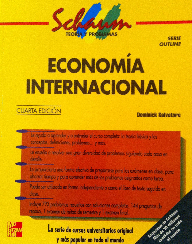 Economia internacional spanish edition dominick salvatore 9789586007511 amazon com books