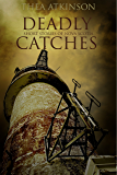 Deadly Catches (short stories of Nova Scotia)