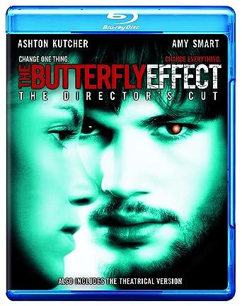 Amazon.com: The Butterfly Effect (Director's Cut & Theatrical Release) [Blu- ray]: Ashton Kutcher, Amy Smart, Melora Walters, Cameron Bright, Elden  Henson, William Lee Scott, Eric Bress, J. Mackye Gruber, Chris Bender, Cale  Boyter,