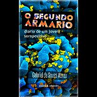 O Segundo Armário: Diário de um Jovem Soropositivo