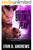 Shockwaves on Bruins' Peak (Bruins' Peak Bears Book 4)