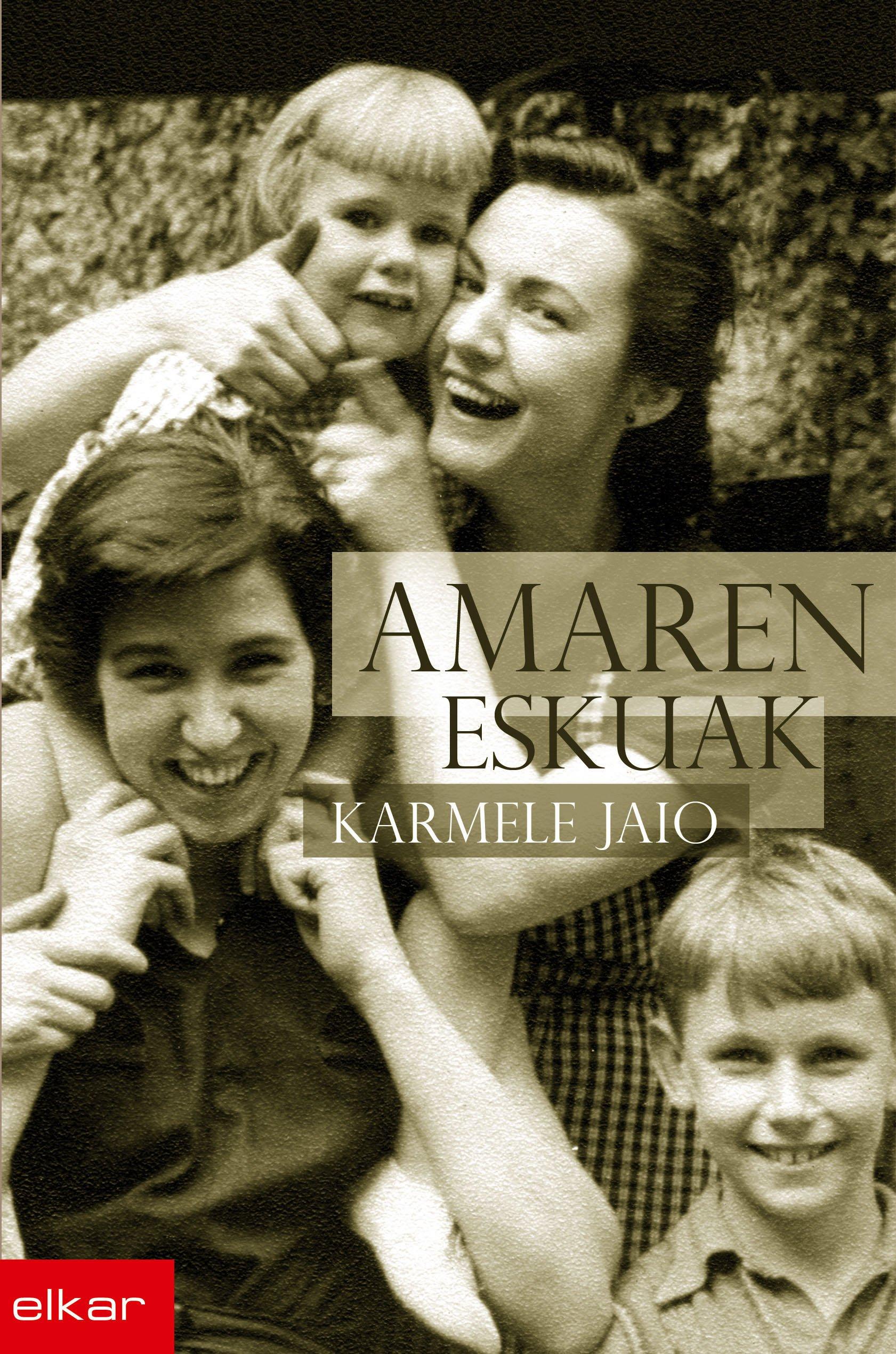 Amaren eskuak: 258 (Literatura) : Jaio Eiguren, Karmele: Amazon.es: Libros