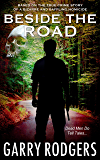 Beside The Road (Based On True Crime Book 4)