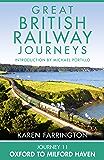 Journey 11: Oxford to Milford Haven (Great British Railway Journeys, Book 11)