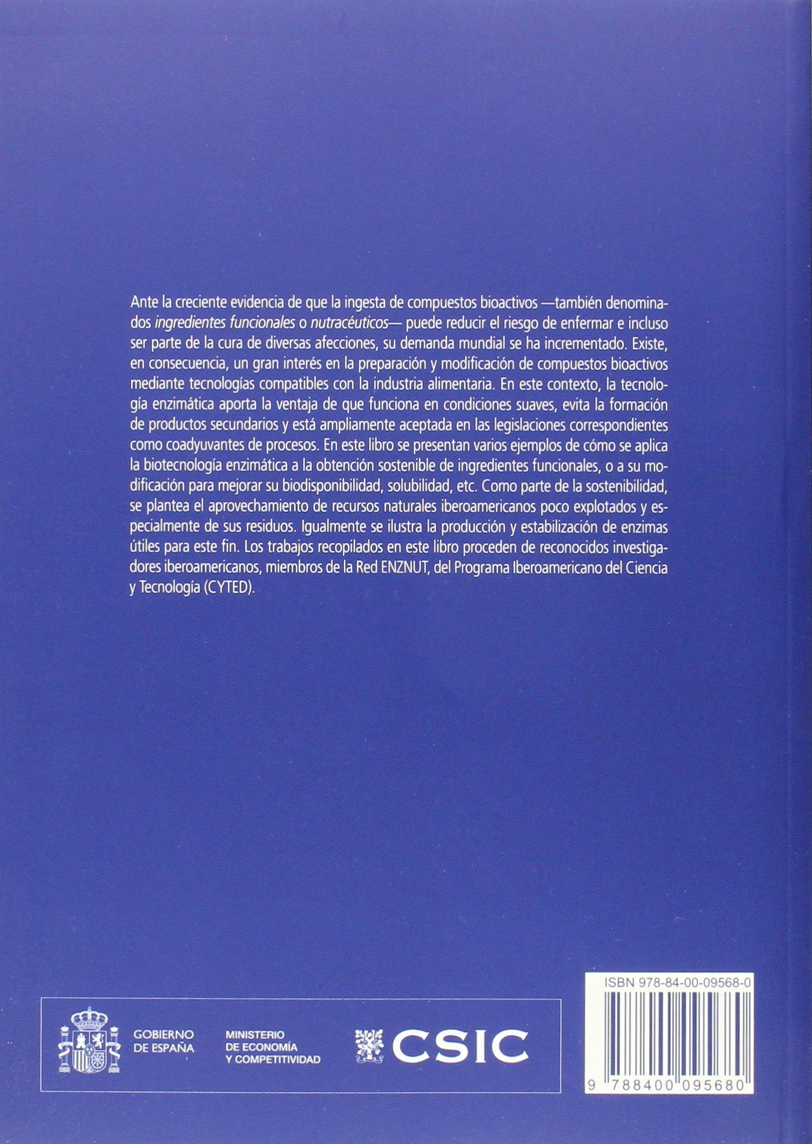 Obtención enzimática de compuestos bioactivos a partir de ...
