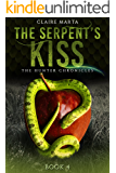 The Serpent's Kiss (The Hunter Chronicles Book 4)