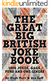 The Great Big British Joke Book: 1000 Jokes, Puns, Gags and One-Liners (English Edition)