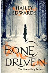 Bone Driven Kindle Edition