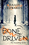 Bone Driven (The Foundling Series)
